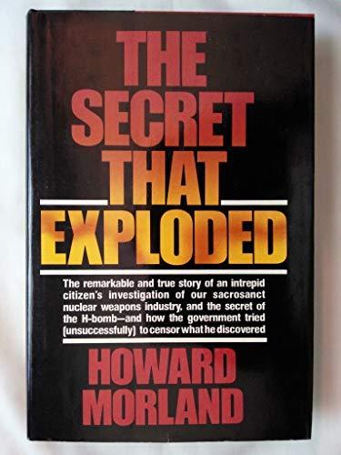 The Secret That Exploded: Morland, Howard