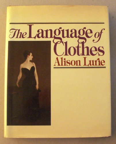 9780394513027: The Language of Clothes