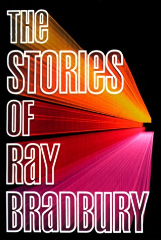 9780394513355: The Stories of Ray Bradbury
