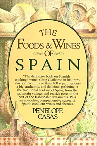 9780394513485: The Foods and Wines of Spain