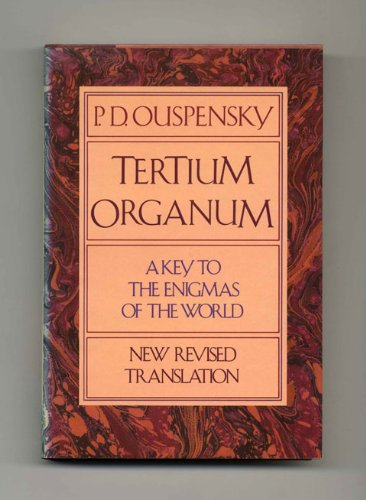 9780394513508: Tertium Organum: The Third Canon of Thought, a Key to the Enigmas of the World