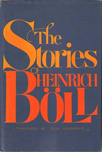 The Stories of Heinrich Boll: Boll, Heinrich