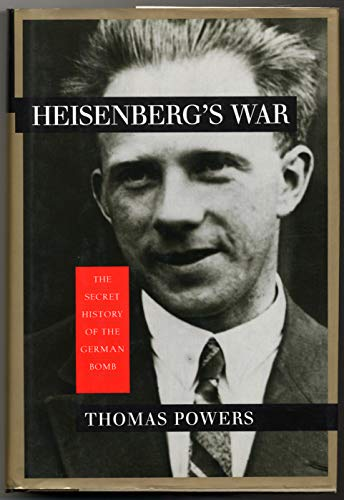 9780394514116: Heisenberg's War: The Secret History of the German Bomb