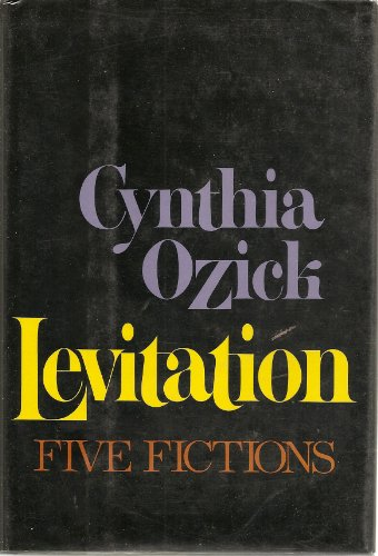 9780394514130: Levitation, Five Fictions