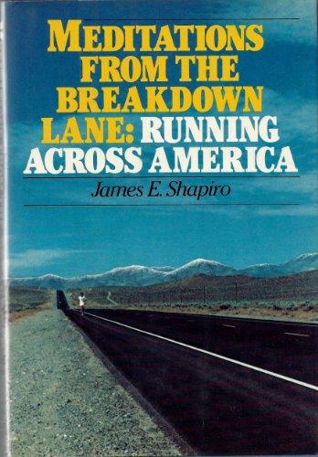 9780394514383: Meditations From the Breakdown Lane: Running Across America