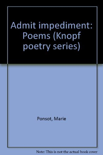 9780394514505: Admit impediment: Poems (Knopf poetry series)