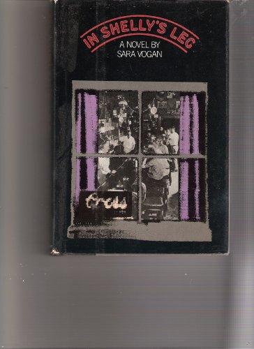 In Shelly's Leg: Vogan, Sara