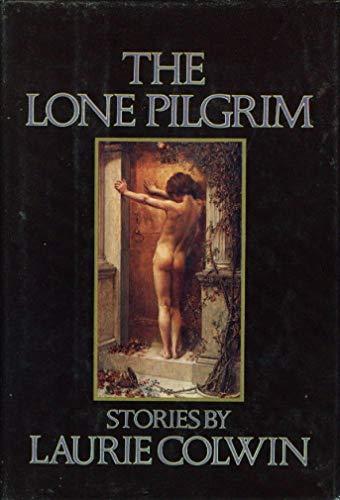 9780394514536: The Lone Pilgrim: Stories