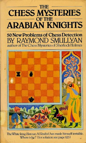 9780394514673: The Chess Mysteries of the Arabian Knights