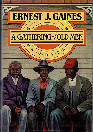A Gathering of Old Men: Ernest J. Gaines