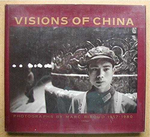 9780394515359: Visions of China: Photographs, 1957-1980