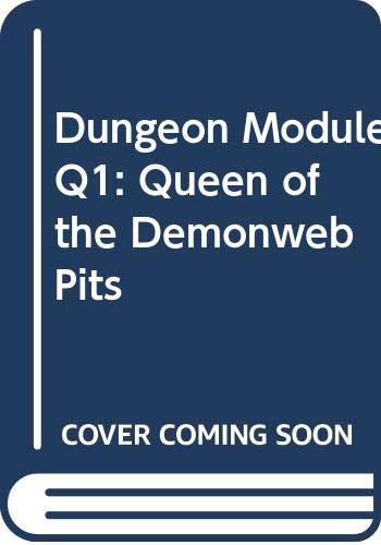 9780394515410: Dungeon Module Q1: Queen of the Demonweb Pits