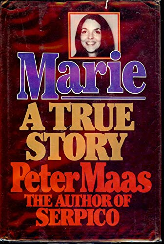 Marie A True Story( SIGNED ): Peter Maas