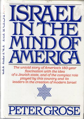 9780394516585: Israel in the Mind of America