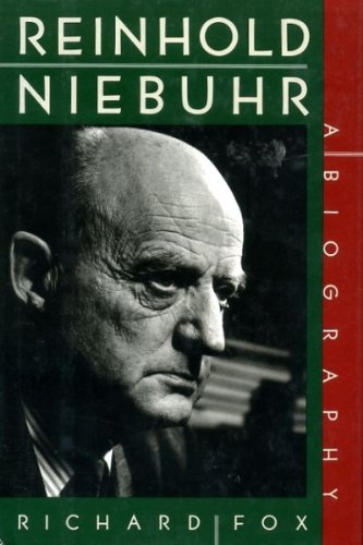 3 books--Reinhold Niebuhr: A Biography + REINHOLD NIEBUHR, HIS RELIGIOUS, SOCIAL AND POLITICAL TH...