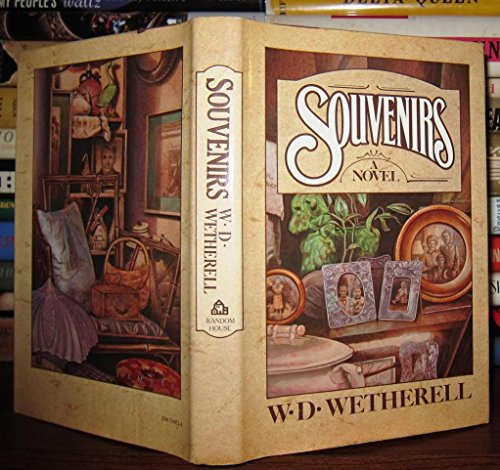 Souvenirs (SIGNED Plus SIGNED LETTER)): Wetherell, W. D.