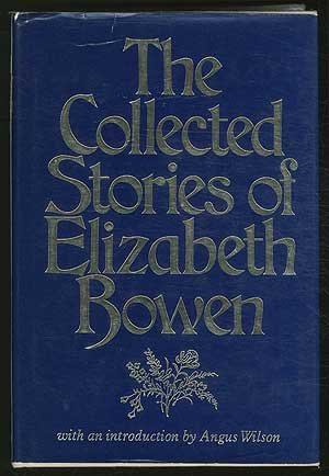 9780394516660: The Collected Stories of Elizabeth Bowen