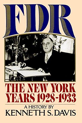 FDR : The New York Years 1928 - 1933: Davis , Kenneth S.