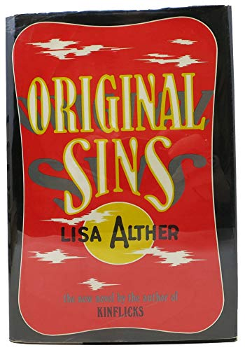 Original Sins: Alther, Lisa