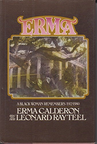 9780394517438: Erma A Black Woman Remembers: 1912-1980
