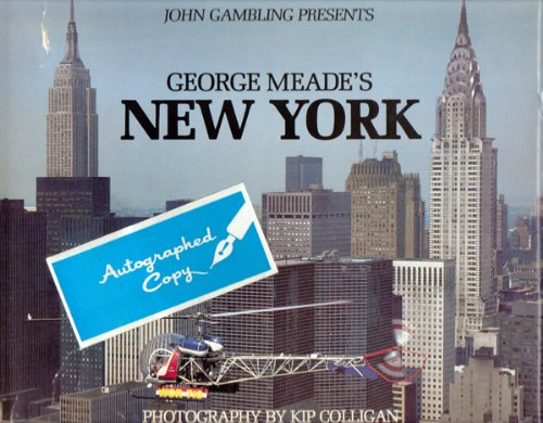9780394517865: George Meade's New York