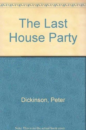 9780394517957: The Last Houseparty