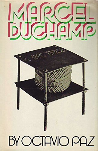 Marcel Duchamp Appreance Stripped Bare: Paz, Octavio