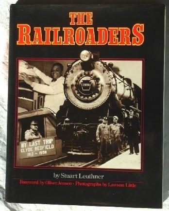 The Railroaders: Leuthner, Stuart