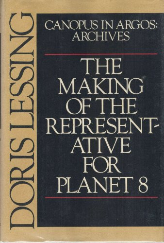 9780394519067: The Making of the Representative for Planet 8 (Canopus in Argos: Archives)