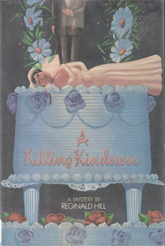 9780394519104: A Killing Kindness (Dalziel and Pascoe Mysteries)
