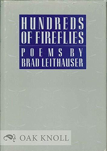 Hundreds of Fireflies (Knopf poetry series): Leithauser, Brad