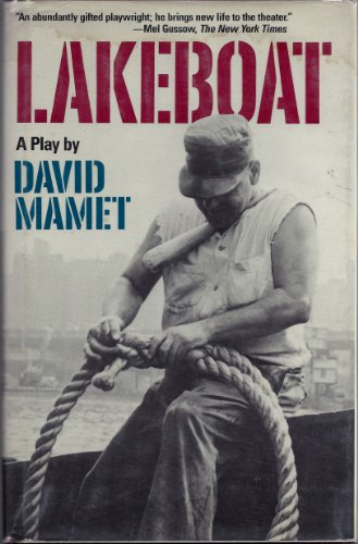 LAKEBOAT.: Mamet, David.