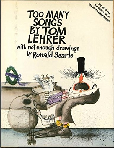 9780394519579: Too Many Songs by Tom Lehrer, with Not Enough Drawings by Ronald Searle