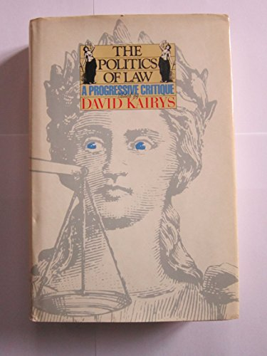 9780394519814: The Politics of Law