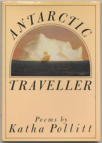 9780394520049: Antarctic Traveller (The Knopf poetry series)
