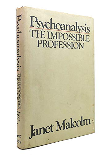9780394520384: Psychoanalysis, the Impossible Profession