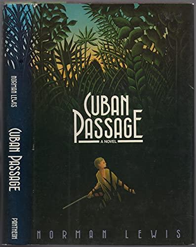 Cuban Passage: Norman Lewis