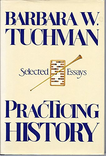 9780394520865: Practicing History: Selected Essays