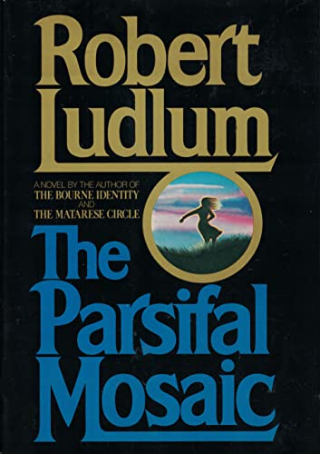 The Parsifal Mosaic.: LUDLUM, Robert.
