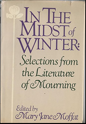 9780394521169: In the midst of winter: Selections from the literature of mourning