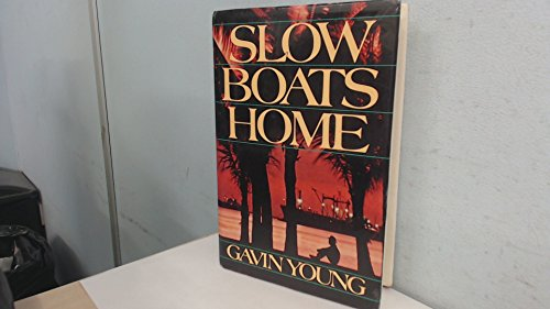 Slow Boats Home (9780394521428) by Gavin Young