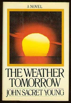 The weather tomorrow: Young, John Sacret