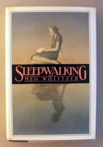 Sleepwalking: Wolitzer, Meg