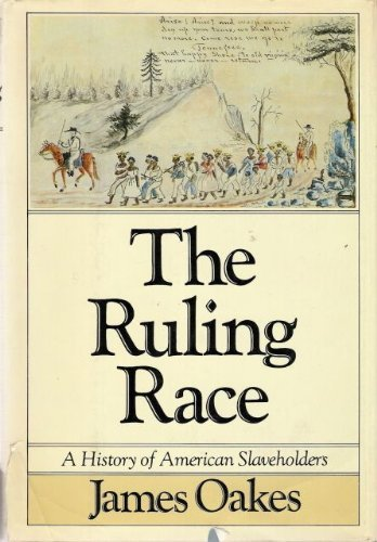 9780394521633: Ruling Race: A History of American Slaveholders
