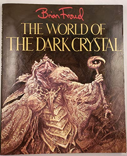 9780394521688: The World of the Dark Crystal