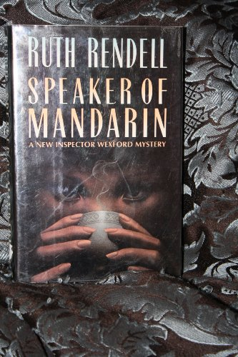 9780394522722: Speaker of Mandarin (A New Inspector Wexford Mystery)