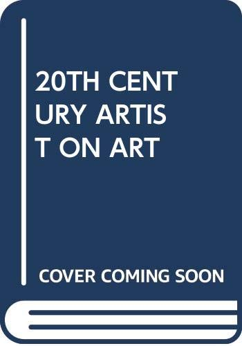 9780394522760: 20th Century Artists on Art