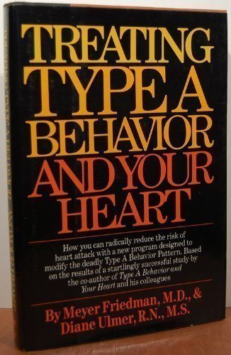 9780394522869: Treating Type A Behavior- And Your Heart