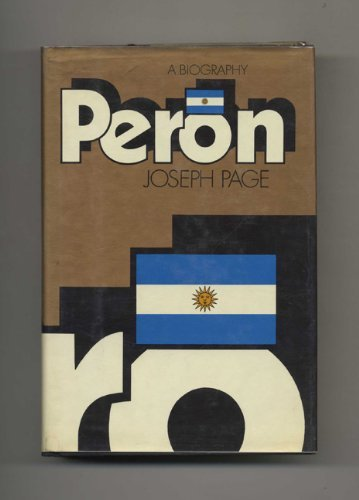 9780394522975: Peron: a Biography