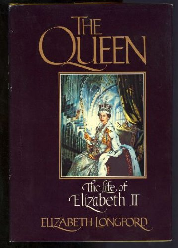 THE QUEEN (0394523288) by Longford, Elizabeth
